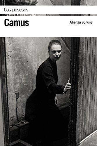 Los posesos (El Libro De Bolsillo - Bibliotecas De Autor - Biblioteca Camus nº 3449) por Albert Camus