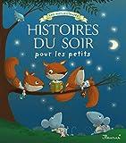 Les merveilleuses histoires du soir pour les petits...