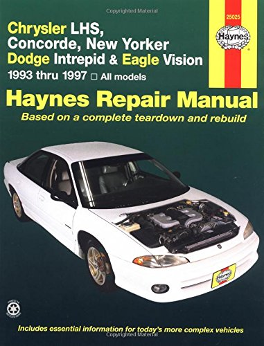 Haynes Chrysler Lhs, Concorde, New Yorker-Dodge Intrepid and Eagle Vision 1993-97 (Haynes Automotive Repair Manuals)