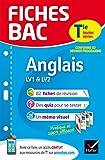 Fiches bac Anglais Tle (LV1 & LV2) : fiches de révision Terminale toutes séries (French Edition)