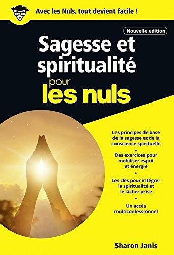 Sagesse et spiritualité pour les Nuls poche, 2e édition par Sharon JANIS