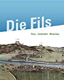 Die Fils: Fluss - Landschaft - Menschen