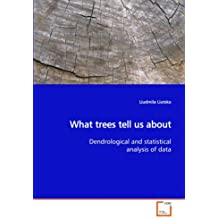 What trees tell us about