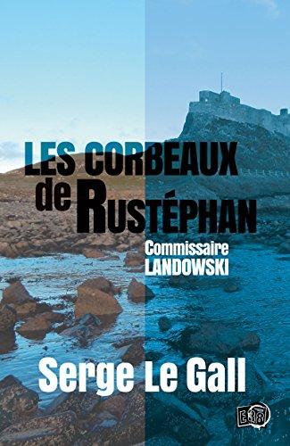 les-corbeaux-de-rustephan-commissaire-landowski