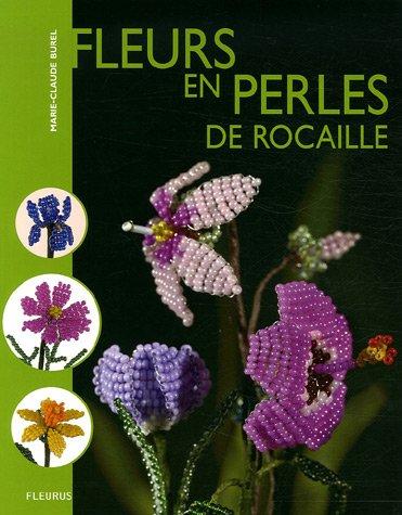 Fleurs en perles de rocaille par Marie-Claude Burel