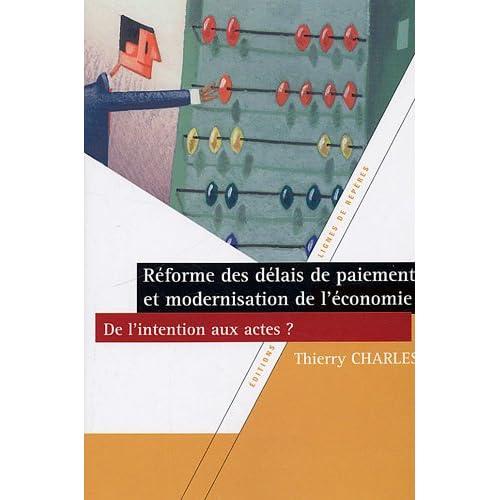 Réforme des délais de paiement et modernisation de l'économie, de l'intention aux actes ?