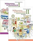 Das Übungsheft – Deutsch als Zweitsprache I und II: Willkommen in Deutschland