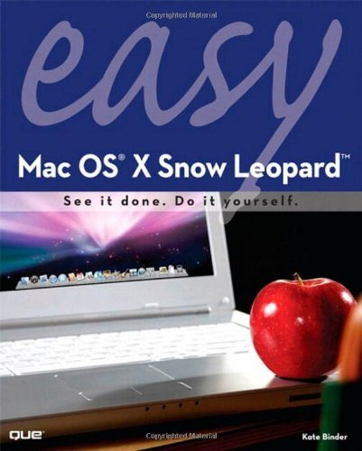 Easy Mac OS X Snow Leopard by Kate Binder (2009-10-15)