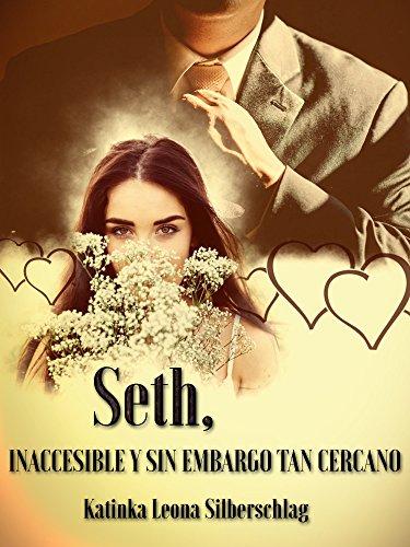 Seth, inaccesible y sin embargo tan cercano por Katinka Leona Silberschlag
