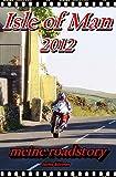 ISLE OF MAN 2012 - meine roadstory