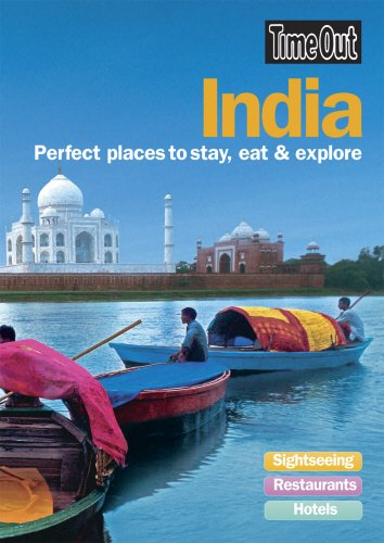Time Out India: Perfect Places to Stay, Eat and Explore (France Of Out Time South)