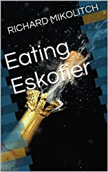 Eating Eskofier (elite cannibal Book 1) (English Edition)