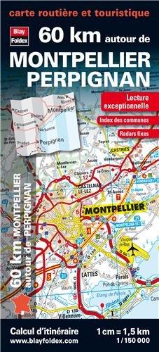 60 km autour de Montpellier et de Perpignan - Carte routière et touristique