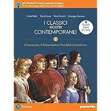 I classici nostri contemporanei. Nuovo esame di Stato. Per le Scuole superiorii. Con e-book. Con espansione online: 2\1