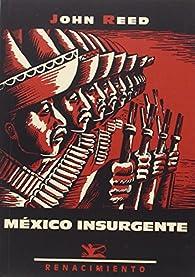 México insurgente par John Reed