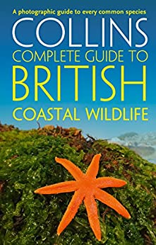 British Coastal Wildlife (Collins Complete Guides) by [Sterry, Paul, Cleave, Andrew]