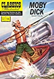 Moby Dick (Classics Illustrated) by Herman Melville (2015-09-01)
