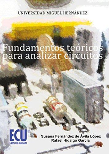 Fundamentos teóricos para analizar circuitos por Susana Fernández de Ávila