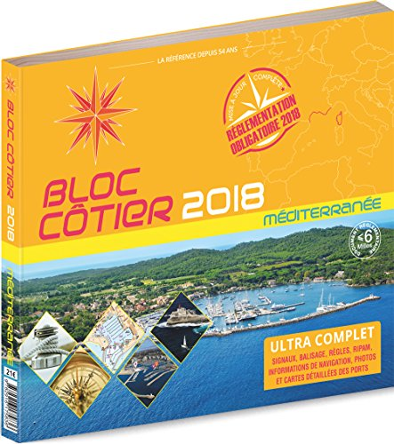 Bloc Ctier 2018 - Mditerrane, Guide nautique du plaisancier, cartographie marine et plans de port