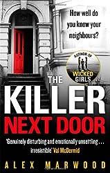 By Alex Marwood The Killer Next Door