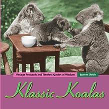 Klassic Koalas: Vintage Postcards And Timeless Quotes Of Wisdom: Volume 1