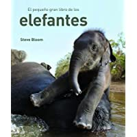 El pequeno gran libro de los elefantes/ Elephants a Book for Children
