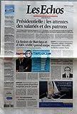 ECHOS (LES) [No 19882] du 21/03/2007 - PRESIDENTIELLE - LES ATTENTES DES SALARIES ET DES PATRONS - UN SONDAGE IPSOS-INSTITUT MANPOWER-LCI-LES ECHOS SUR CE QUE PENSE LE MONDE DU TRAVAIL DES PRINCIPAUX PROJETS - SEULS 28% DES SALARIES JUGENT REALISTE UNE HAUSSE RAPIDE DU SMIC A 1.500 EUROS - BOEING CONTRE AIRBUS - PREMIERES AUDITIONS A L'OMC, A GENEVE - PLAN DE SAUVEGARDE POUR LA RETRAITE DES HOSPITALIERS - PORT DE MARSEILLE - VERS UNE SORTIE DE CRISE - L'INTERIEUR DE LA CHINE, AVEN...
