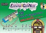 Einfacher!-Geht-Nicht: 19 Hits & Evergreens  für MELODICA (mit Schlauch) mit CD: Das besondere Notenheft für Anfänger