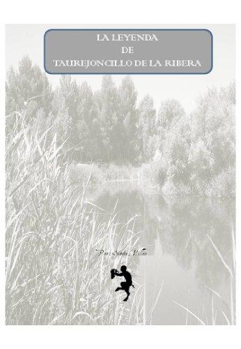 La leyenda del Taurejoncillo de la Ribera por Simón Millán