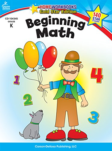 Beginning Math, Grade K: Gold Star Edition (Home Workbooks: Gold Star Edition)