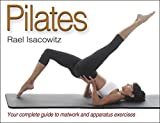 Pilates by Rael Isacowitz (2006-08-11)