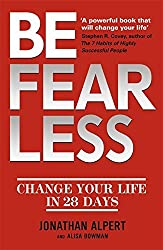 Be Fearless: Change Your Life in 28 Days by Jonathan Alpert (2013-03-28)