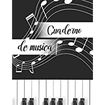 Cuaderno de Musica: Libreta de Pentagrama Pautado para Notas de Musica para Piano, A4
