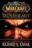 Wolfheart (World of Warcraft (Gallery Books))