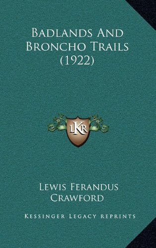 Badlands and Broncho Trails (1922)