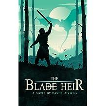 The Blade Heir: Volume 1 (The Azuleah Trilogy)