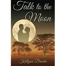 Talk to the Moon