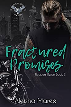 Fractured Promises (A Reapers Reign Book 2) by [Maree, Aleisha]
