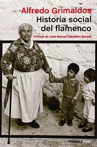 Portada del libro Historia Social Del Flamenco (ATALAYA) de Alfredo Grimaldos (3 feb 2015) Tapa blanda