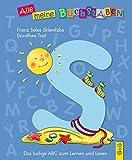Alle meine Buchstaben - S: Das lustige ABC zum Lernen und Lesen (Alle meine Buchstaben / Das Alphabet in 24 attraktive Bände verpackt: So bekommt ... für Vorschulkinder und Schulanfänger)