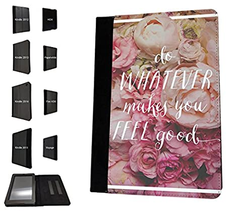 003193 - Do whatever makes you feel good quote roses Design Amazon Kindle Paperwhite 6'' 2014/2016 TPU Leder Brieftasche Hülle Flip Cover Book Wallet Stand halter Case