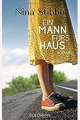 Ein Mann fürs Haus: Roman Paperback