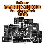 Anabole Steroide Das schwarze Buch 2016 - D. Sinner