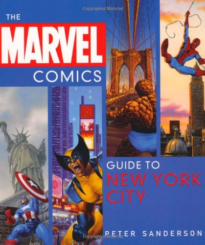 The Marvel Comic's Guide to New York City