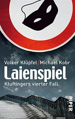 Buchseite und Rezensionen zu 'Laienspiel: Kluftingers vierter Fall' von Volker Klüpfel