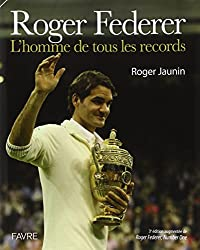 Roger Federer, L'homme de tous les records