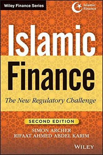 Islamic Finance, Second Edition: The New Regulatory Challenge (Wiley Finance)