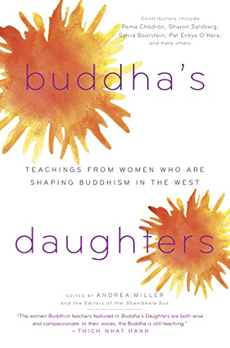 Buddha's Daughters: Teachings from Women Who Are Shaping Buddhism in the West (English Edition) por Andrea Miller
