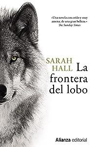 La frontera del lobo par Sarah Hall
