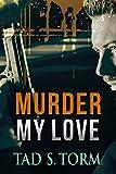 Best Amazon Friend Love Books - Murder My Love Review